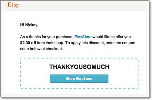 Etsy Thank You Page offers a coupon code to the buyers as a way of thanking them